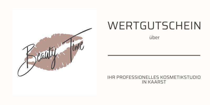 Beauty Time - Gutschein für Kosmetikstudio in Kaarst - Geschenkgutschein
